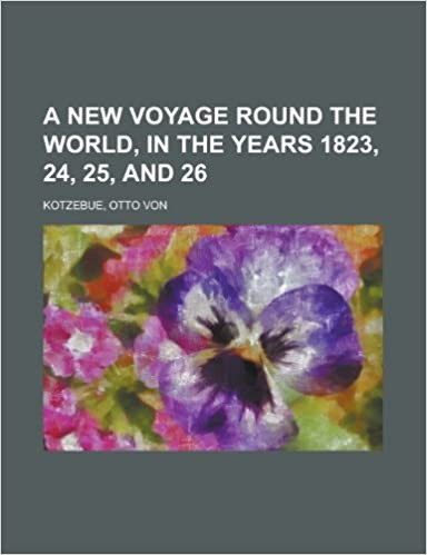 A New Voyage Round the World, in the Years 1823, 24, 25, and 26 Volume 2
