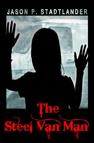 Book: The Steel Van Man by Jason P. Stadtlander