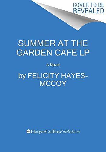 Book Cover: Summer at the Garden Cafe: A Novel