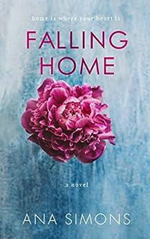 Falling Home: A Novel by [Simons, Ana]