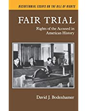 Fair Trial: Rights of the Accused in American History
