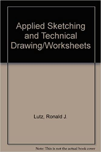 Applied Sketching and Technical Drawing/Worksheets: Ronald J ...
