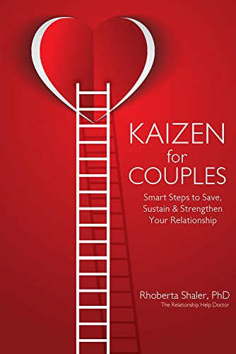 Kaizen for Couples: Smart Steps to Save, Sustain & Strengthen Your Relationship