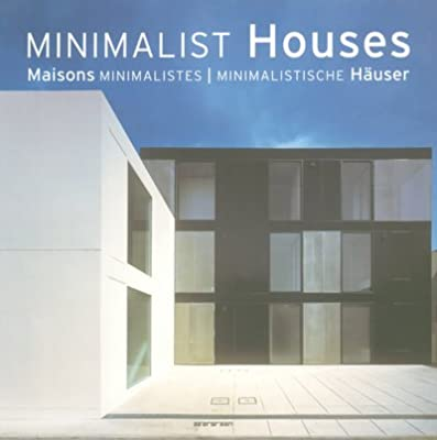 & Minimalist Houses: Evergreen: 9783822851456: Amazon.com: Books