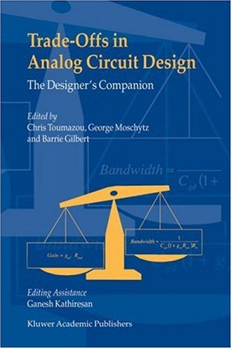 Trade-Offs in Analog Circuit Design - The Designer's Companion Pdf