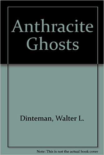 Anthracite Ghosts