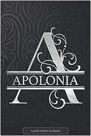 Apolonia: Silver Monogram Letter A The Apolonia Name - Apolonia Name Custom Gift Planner Calendar Notebook Journal