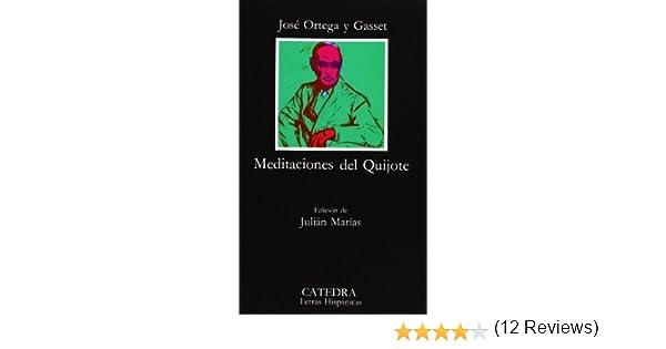 Meditaciones del Quijote COLECCION LETRAS HISPANICAS Spanish ...