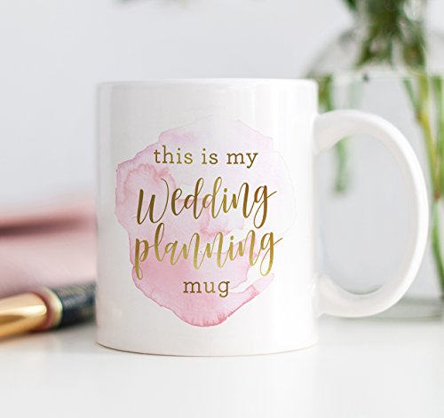 This Is My Wedding Planning Mug Coffee Gift Idea for Wife Girlfriend Mom Event Planner Engaged Fiance Fiancee Engagement Present for Bestie Best Friend 11oz Ceramic Tea Cup by Digibuddha DM0148