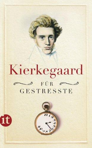 Kierkegaard für Gestresste (insel taschenbuch) Taschenbuch – 11. März 2013 Johan de Mylius Sören Kierkegaard Ulrich Sonnenberg Insel Verlag