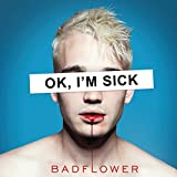 41u8dO5ZIHL. SL160  - Badflower - OK, I'M SICK (Album Review)