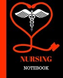 NURSING Notebook: NURSING Student Gift | 120 Pages Notebook