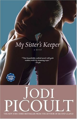 My Sister's Keeper: A Novel (Edition Reprint) by Picoult, Jodi [Paperback(2005£©]