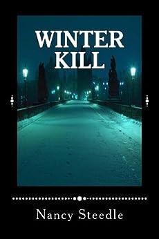 Winter Kill (A Donovan Burke Novel Book 1) by [Steedle, Nancy]