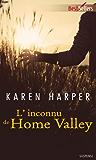 L'inconnu de Home Valley : T3 - Les secrets de Home Valley
