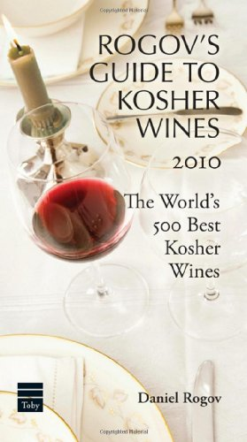 Rogov's Guide to Kosher Wines 2010 by Daniel Rogov