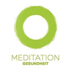 Meditation Gesundheit