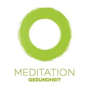 Meditation Gesundheit Hörbuch