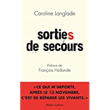 Sorties de secours (French Edition)