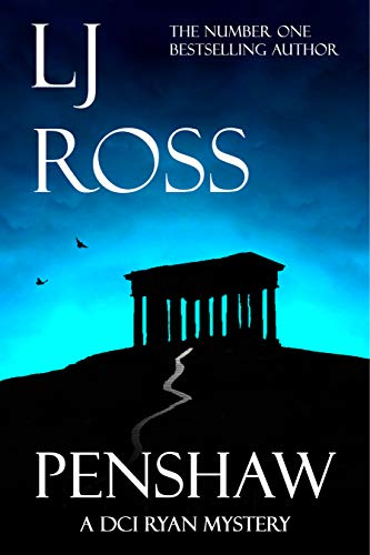 Penshaw: A DCI Ryan Mystery (The DCI Ryan Mysteries Book 13) by [Ross, LJ]