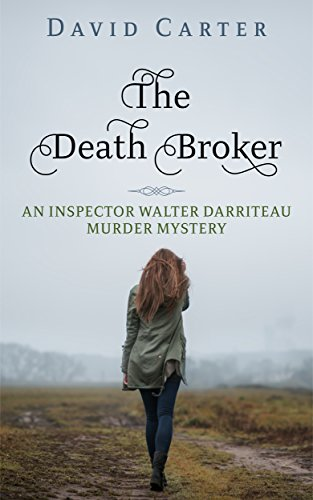 The Death Broker by [Carter, David]