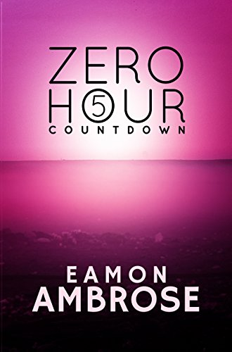 Zero Hour Part 5: Countdown by [Ambrose, Eamon]