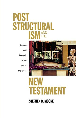 Post Structural ism and the New Testament