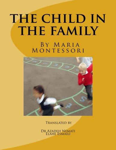 the child in the family (Montessori's book) (Persian Edition)