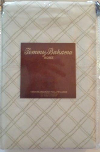 Tommy Bamboo Bahama (Tommy Bahama Bamboo Trellis Standard Pillowcases)