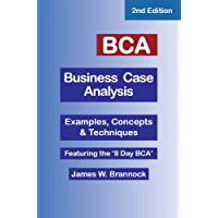 BCA Business Case Analysis: Second Edition