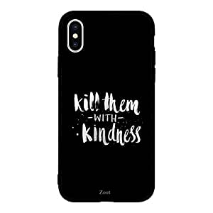 iPhone XS Kill Them With Kindness
