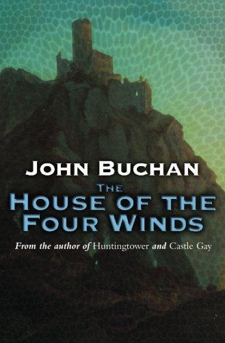 The House Of The Four Winds (Dickson McCunn)