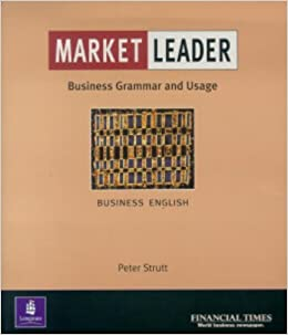 Book Market Leader: Business English with the FT Business Grammar & Usage Book: Grammar and Usage Practice Book by Peter Strutt (2000-07-14)