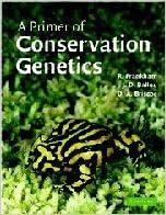 A Primer of Conservation Genetics