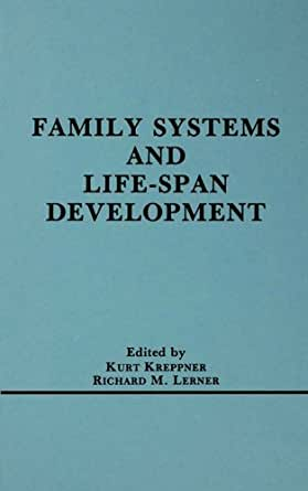 family systems healthy development Dysfunctional family  children growing up in such supportive environments are likely to form healthy,  abuse and neglect inhibit the development of.