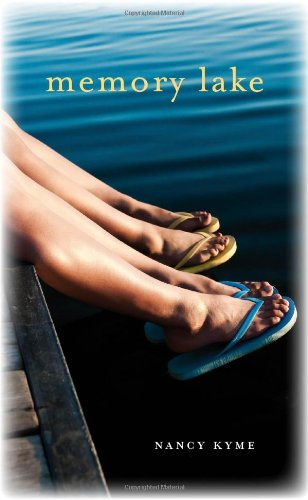 Book: Memory Lake - The Forever Friendships of Summer by Nancy Kyme
