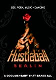 Hustlaball Berlin - A Documentary That Bares All