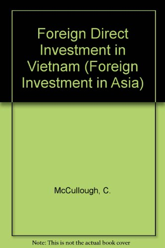 Foreign Direct Investment in Vietnam (Asia Series) by Thomson Professional Pub Canada