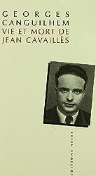 Vie et mort de Jean Cavailles (French Edition)