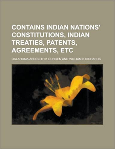 Contains Indian nations' constitutions, Indian treaties