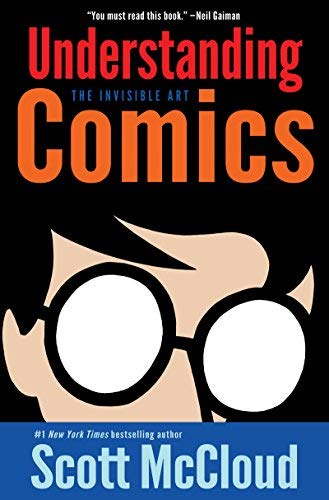 Understanding Comics: The Invisible Art by Scott McCloud (10-May-2001) Paperback