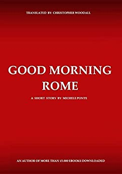 Good Morning Rome by [Ponte, Michele]