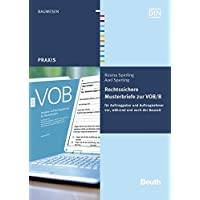 Rechtssichere Musterbriefe zur VOB/B: für Auftraggeber und Auftragnehmer vor, während und nach der Bauzeit (Beuth Praxis)