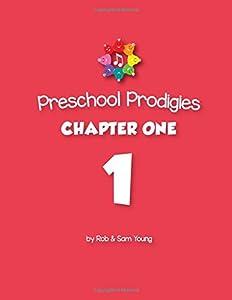 Preschool Prodigies Chapter One (Preschool Prodigies Workbooks) (Volume 1)