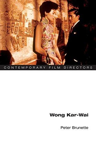 Wong Kar-wai (Contemporary Film Directors) ebook