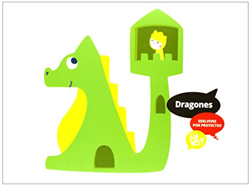 Dragones/ Dragons: Los dragones & Un Dragón en el armario & En lo alto del catillo / Dragons and a Dragon in the Closet & At...