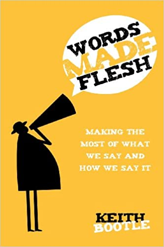 words made flesh keith bootle 9781624199370 amazon com books