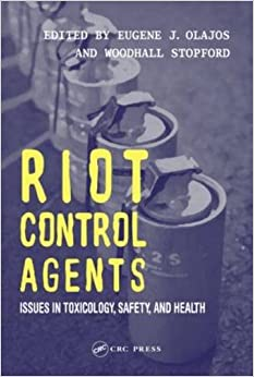 riot-control-agents-issues-in-toxicology-safety-health