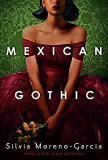 Book Cover: Mexican Gothic