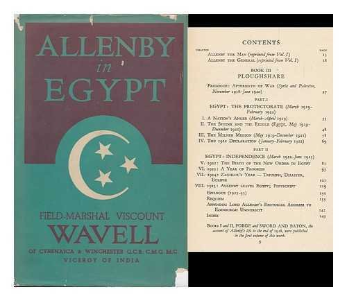 ALLANBY IN EGYPT, Being Volume 2 of ALLENBY: A STUDY IN GREATNESS